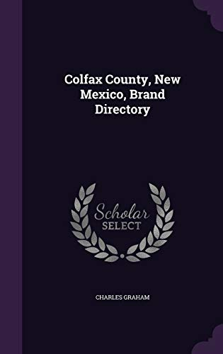 9781341472985: Colfax County, New Mexico, Brand Directory