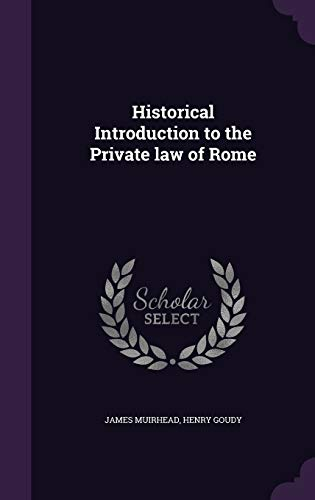 9781341477393: Historical Introduction to the Private Law of Rome