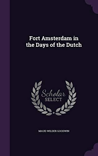 9781341492662: Fort Amsterdam in the Days of the Dutch