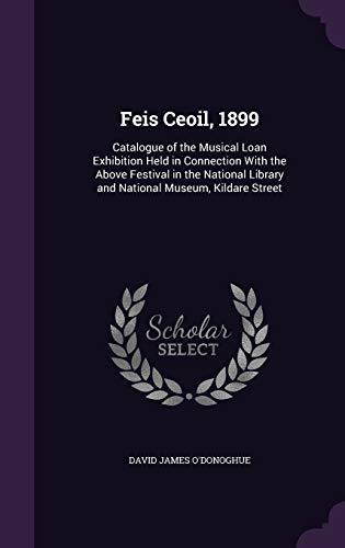 Feis Ceoil, 1899: Catalogue of the Musical: David James O