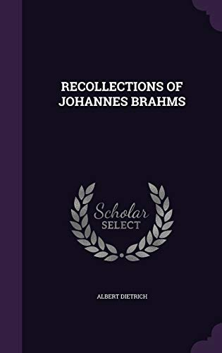 9781341515033: Recollections of Johannes Brahms