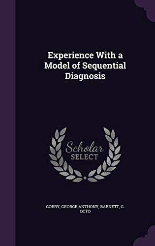 9781341548352: Experience with a Model of Sequential Diagnosis