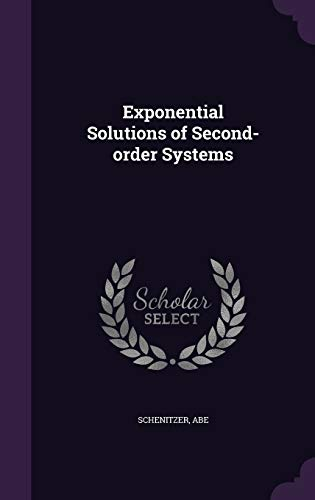 9781341551628: Exponential Solutions of Second-Order Systems