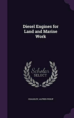 9781341564093: Diesel Engines for Land and Marine Work