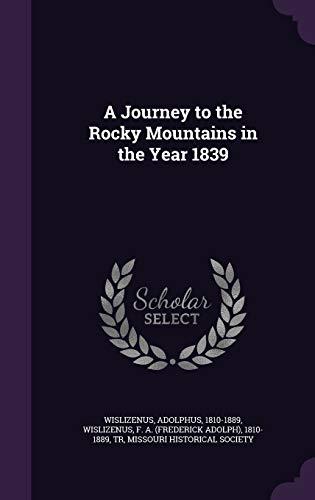9781341587122: A Journey to the Rocky Mountains in the Year 1839
