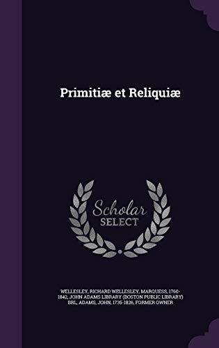 9781341596827: Primitiæ et Reliquiæ
