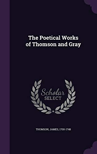 9781341617508: The Poetical Works of Thomson and Gray