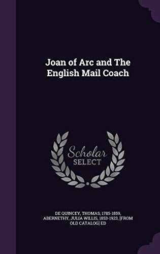 9781341624636: Joan of Arc and The English Mail Coach