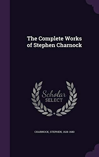 9781341640193: The Complete Works of Stephen Charnock