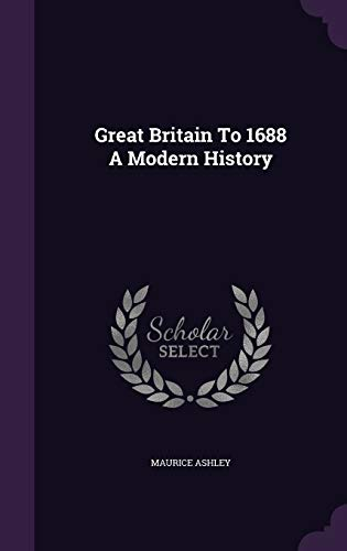 9781341649073: Great Britain To 1688 A Modern History
