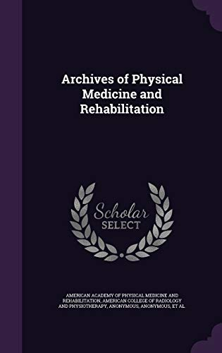 9781341673436: Archives of Physical Medicine and Rehabilitation