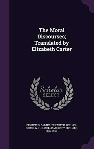 9781341703362: The Moral Discourses; Translated by Elizabeth Carter