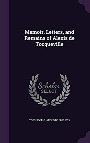 9781341718670: Memoir, Letters, and Remains of Alexis de Tocqueville