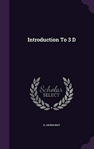 9781341720673: Introduction To 3 D
