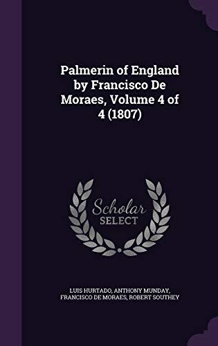 9781341736377: Palmerin of England by Francisco De Moraes, Volume 4 of 4 (1807)