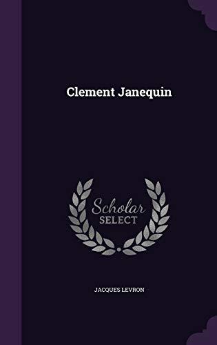 9781341737299: Clement Janequin