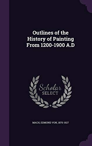 9781341752070: Outlines of the History of Painting From 1200-1900 A.D