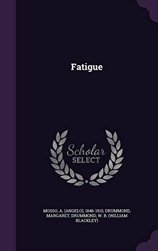 9781341776342: Fatigue
