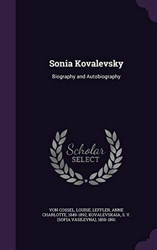 9781341805431: Sonia Kovalevsky: Biography and Autobiography