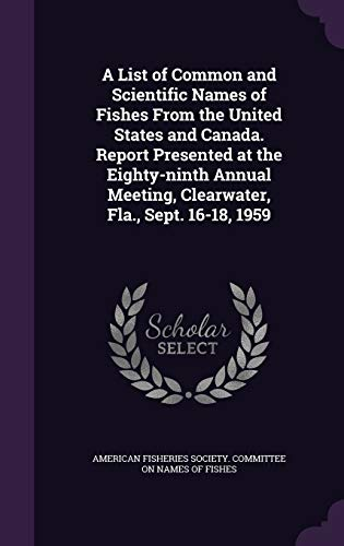 A List of Common and Scientific Names: American Fisheries Society