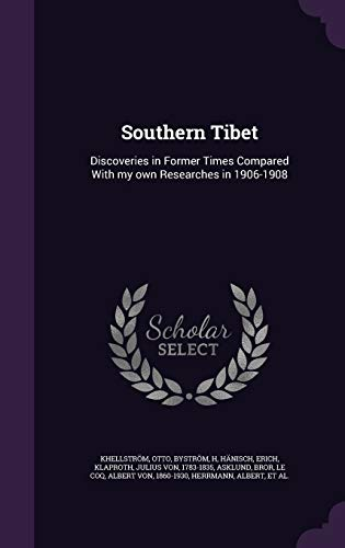 9781341864063: Southern Tibet: Discoveries in Former Times Compared With my own Researches in 1906-1908