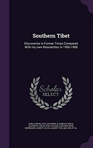 9781341865619: Southern Tibet: Discoveries in Former Times Compared With my own Researches in 1906-1908