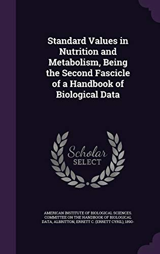 9781341870484: Standard Values in Nutrition and Metabolism, Being the Second Fascicle of a Handbook of Biological Data