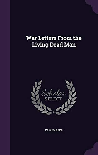 9781341939600: War Letters From the Living Dead Man