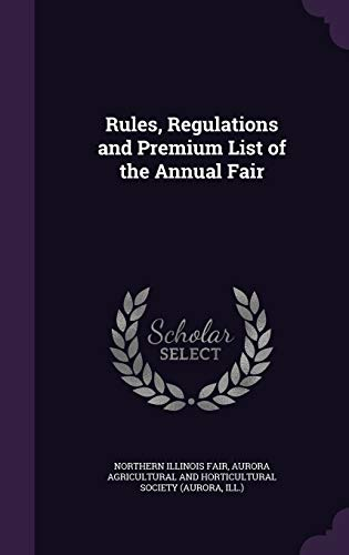 9781341955310: Rules, Regulations and Premium List of the Annual Fair
