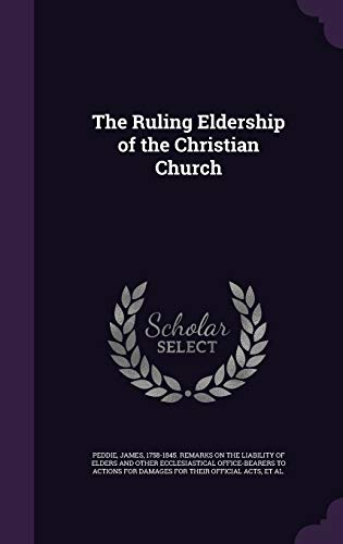 9781341955594: The Ruling Eldership of the Christian Church