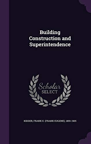 9781341959356: Building Construction and Superintendence