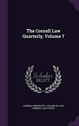 9781341962639: The Cornell Law Quarterly, Volume 7
