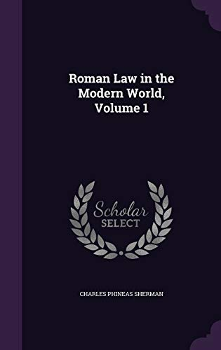 9781341973895: Roman Law in the Modern World, Volume 1