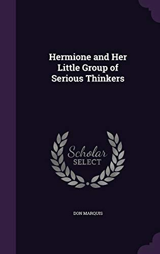 9781341983214: Hermione and Her Little Group of Serious Thinkers