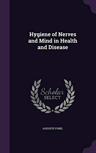 9781341985522: Hygiene of Nerves and Mind in Health and Disease