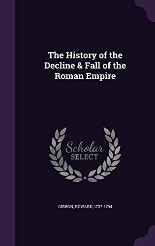 9781342011695: The History of the Decline & Fall of the Roman Empire