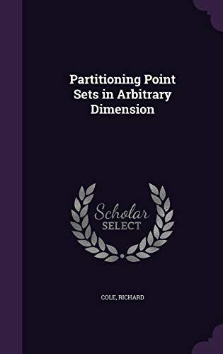 9781342014818: Partitioning Point Sets in Arbitrary Dimension
