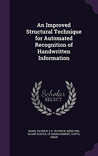 9781342020185: An Improved Structural Technique for Automated Recognition of Handwritten Information