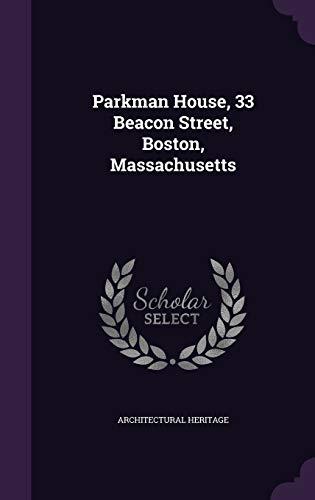 9781342028327: Parkman House, 33 Beacon Street, Boston, Massachusetts