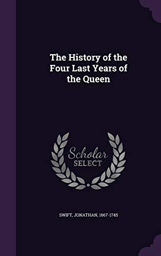 9781342094681: The History of the Four Last Years of the Queen