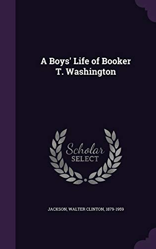 9781342114105: A Boys' Life of Booker T. Washington