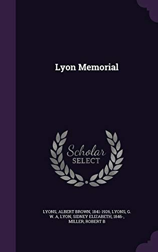 9781342133625: Lyon Memorial