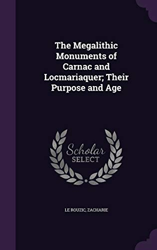 9781342135322: The Megalithic Monuments of Carnac and Locmariaquer; Their Purpose and Age