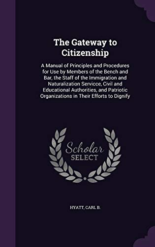 The Gateway to Citizenship: A Manual of