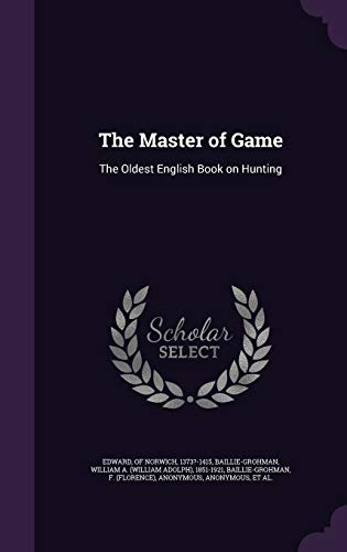 9781342150318: The Master of Game: The Oldest English Book on Hunting