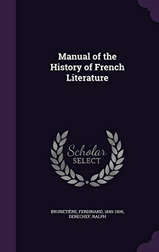 9781342162816: Manual of the History of French Literature