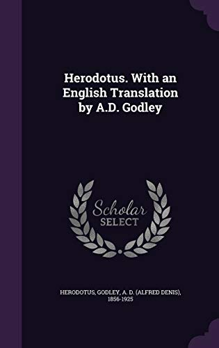 9781342190031: Herodotus. With an English Translation by A.D. Godley