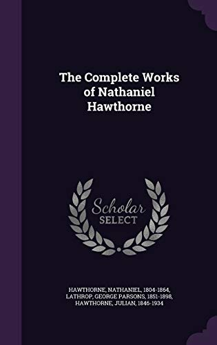 9781342197993: The Complete Works of Nathaniel Hawthorne