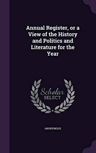 9781342254924: Annual Register, or a View of the History and Politics and Literature for the Year