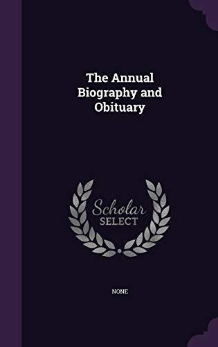 9781342287809: The Annual Biography and Obituary